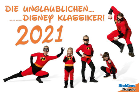 Stahlbau Nägele Kalender-Die Unglaublichen und 12 weitere Disney Klassiker-2021